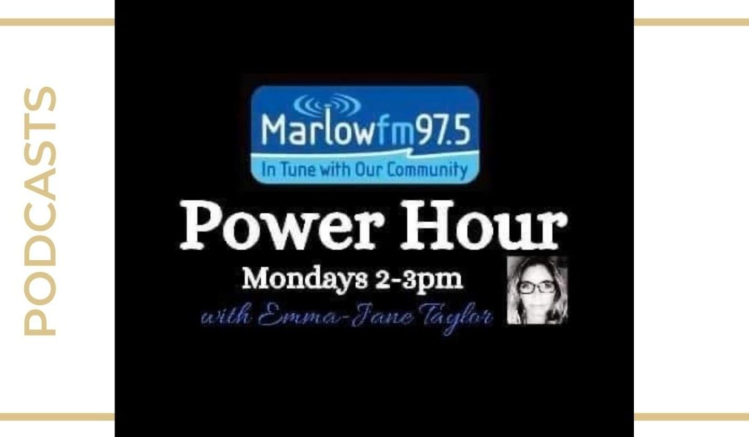 Power Hour – Marlow FM with Emma-Jane Taylor